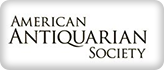 AMERICAN ANTIQUARIAN SOCIETY HISTORICAL PERIODICALS COLLECTION