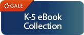 Gale K-5 eBooks