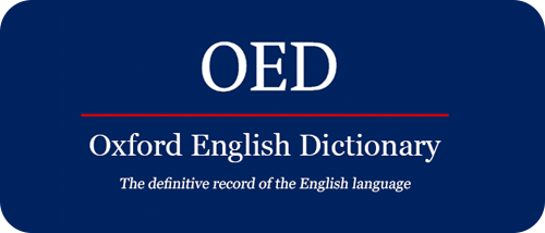 OED (Oxford English Dictionary