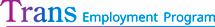Trans Employment Program (TEEI)