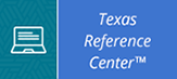 Texas Reference Center Icon Opens in new window