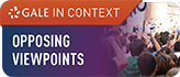 Gale In Context: Opposing Viewpoints Icon Opens in new window