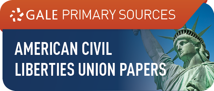 The Making of Modern Law: American Civil Liberties Union Papers