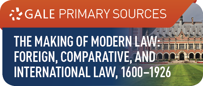 The Making of Modern Law: Foreign, Comparative, and International Law, 1600-1926