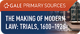 The Making of Modern Law: Trials, 1600–1926 Web Icon