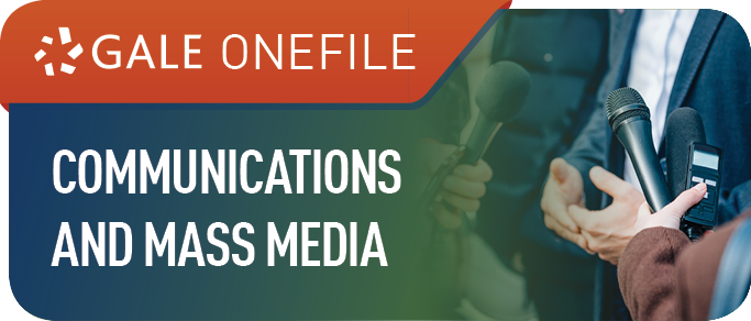 Gale OneFile: Communications and Mass Media