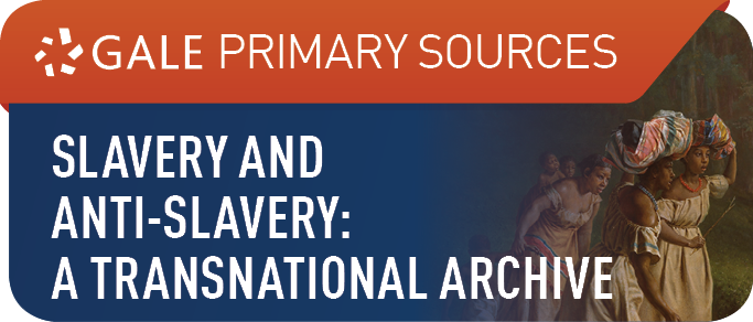 Slavery and Anti-Slavery: A Transnational Archive